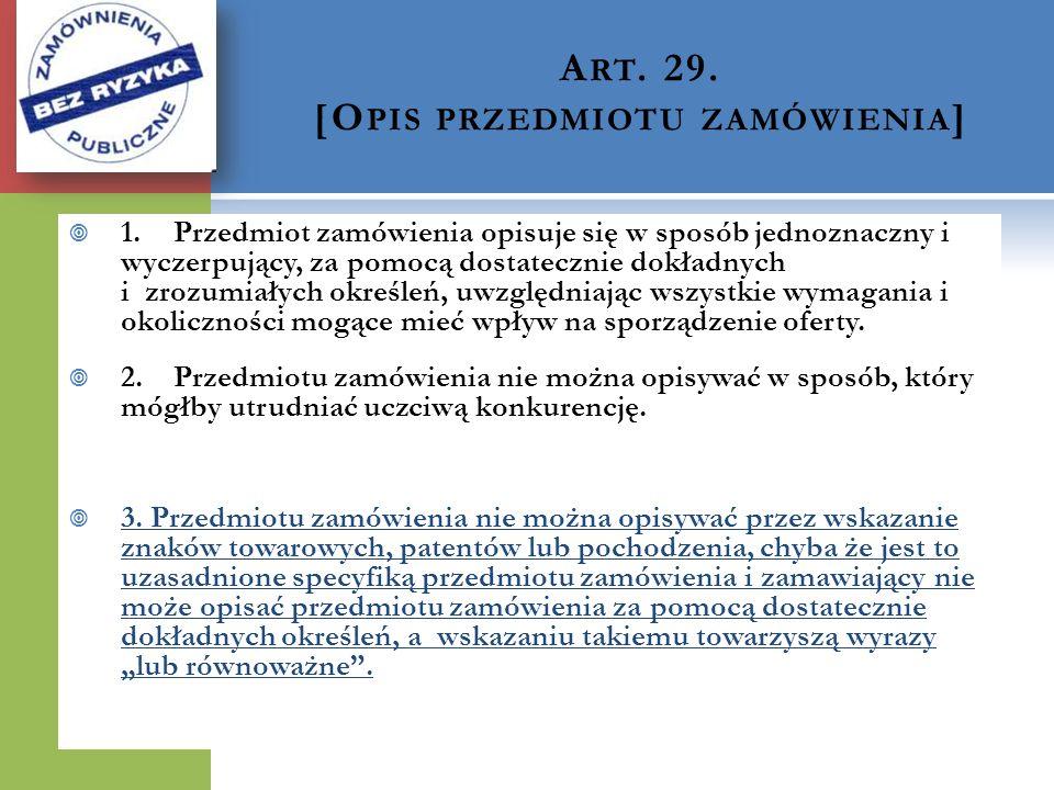 Art. 29. [Opis przedmiotu zamówienia]